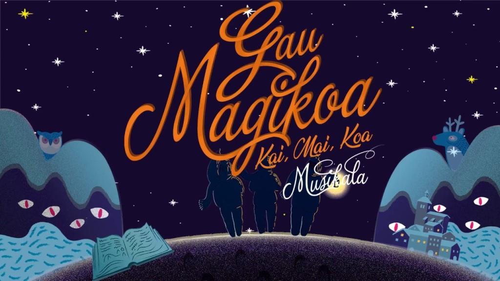 GAU MAGIKOA · GONTZAL MENDIBIL & EASO TXIKI ABESBATZA · ¡Próximamente a la venta!